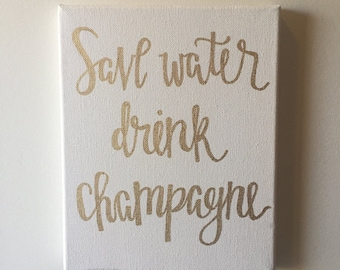 Save Water Drink Champagne Canvas Painting, Chic Decor, Dorm Decor, Engagement Wedding Gift, Celebration, Cheers // 8 x 10