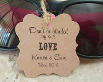 don/'t be blinded by our love Thank You tags beach tags Wedding tags Gift tags Favor tags sunglasses  Favor Tags 2.5Lx1.8w