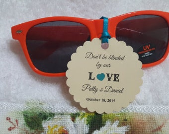 Favor tags sunglasses tags Thank You tags don/'t get blinded Wedding tags Gift tags Sunglasses favor Tags don/'t be blinded by our love