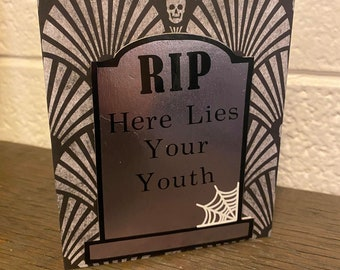 Here Lies Your Youth Birthday Card Blank Inside