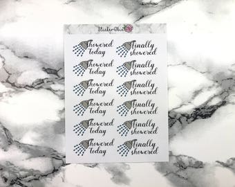 F044 Showered Today/ Finally Showered Planner Sticker