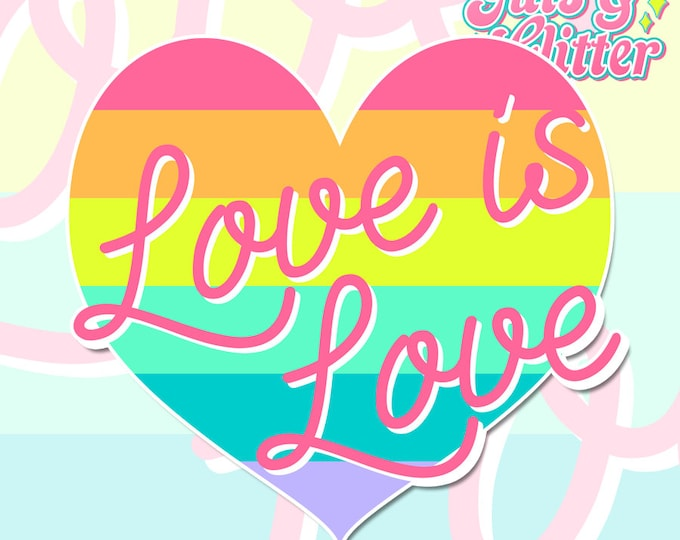 Love is Love, Gay Pride Holographic Sticker