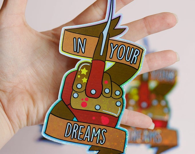 Feminist Freddy, In Your Dreams Holographic Sticker