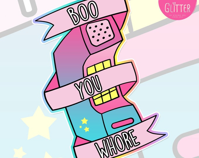 "Mean Girls ""Boo You Whore"" Holographic Sticker"