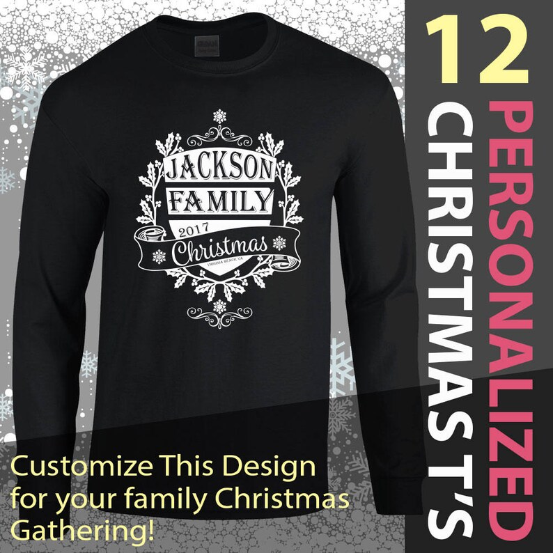 855e974966231 12 Family Christmas T-shirts, Custom Screen Printed, Personalized for your  family gathering
