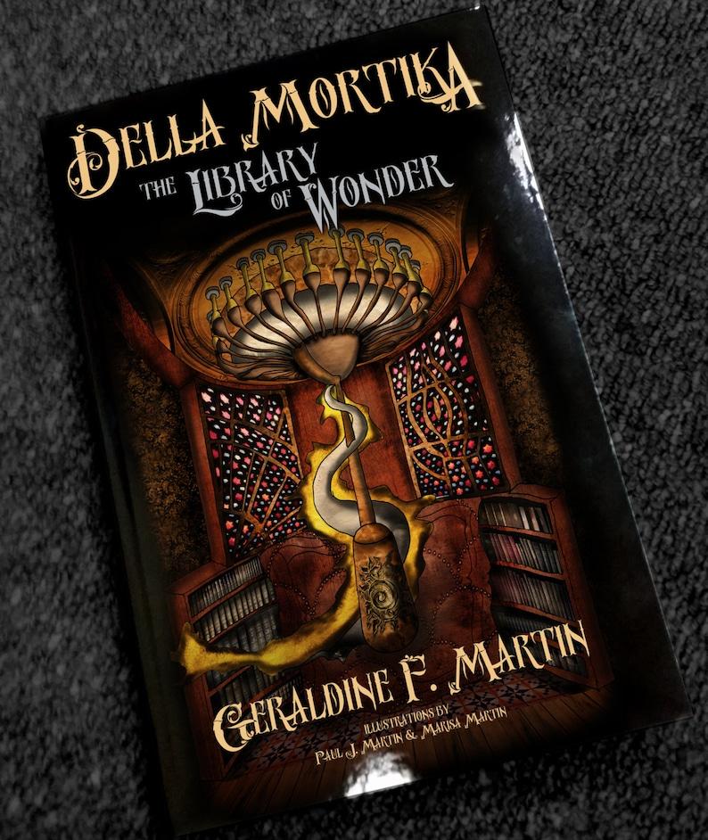 Della Mortika: Library of Wonder by Geraldine F Martin  image 0