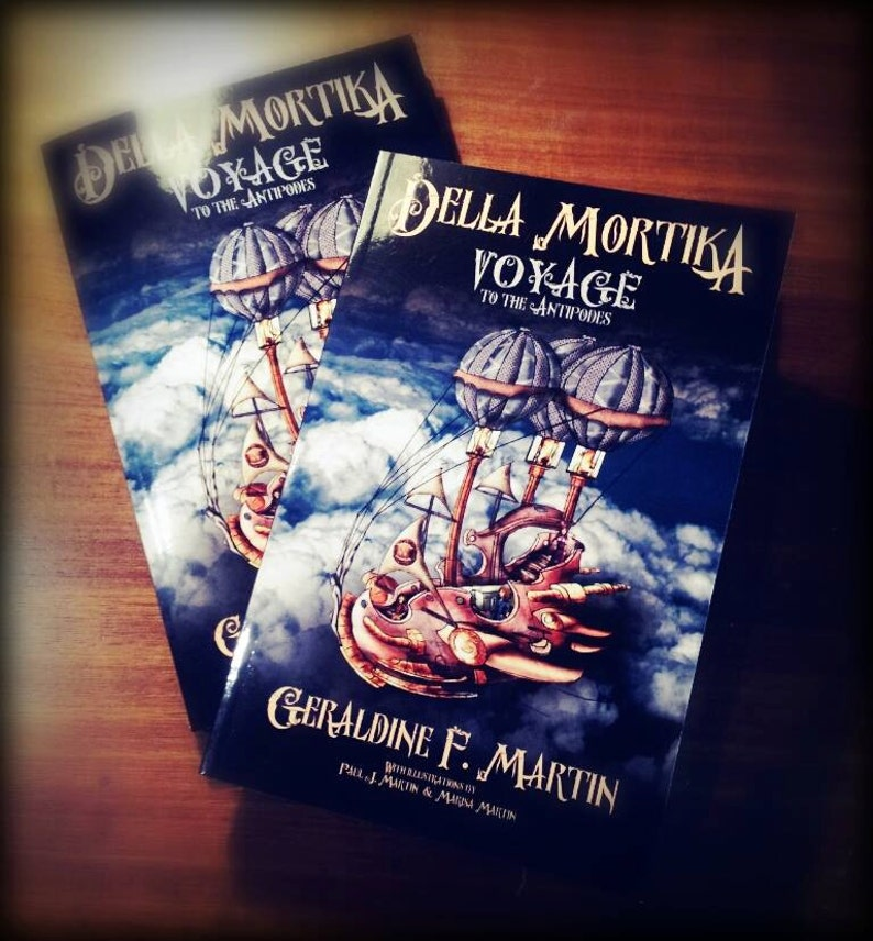 Della Mortika: Voyage to the Antipodes by Geraldine F Martin  image 0