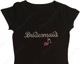 "Women's Rhinestone T-Shirt "" Bridesmaid with Heel "" in S, M, L, XL, 2X, 3X"