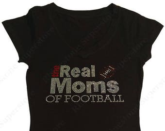"Women's Rhinestone T-Shirt "" The Real Moms of Football "" in S, M, L, 1X, 2X, 3X"