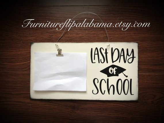 Last day of school photo holder graduation Picture Frame gift   Etsy