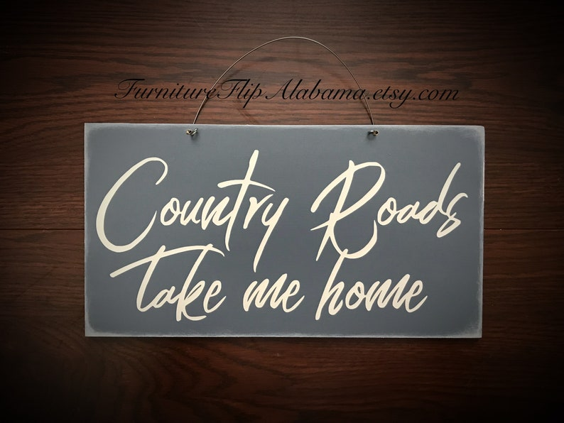 Farmhouse Decor Sign Country Roads Take Me Home Rustic