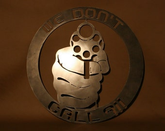 We Don't Call 911 Plasma Cut Metal Wall Art Hanging Home Decor Guns Firearms