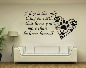 12ae5ba97a87 Dog Quote Wall Decal - Dog Lovers Wall Art - Pet Store Decor - Grooming  Salon Wall Decal - Paw Prints Sticker - Dog Paw Print Ms725