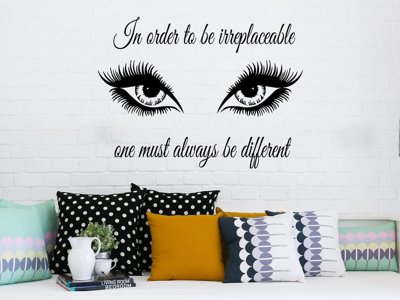 6e13745dda8 Art Quote Wall Decals In Order To Be Irreplaceable Decal Eyes Eyelashes  Makeup Girl Cosmetic Vinyl Sticker Beauty Salon Home Decor MS391