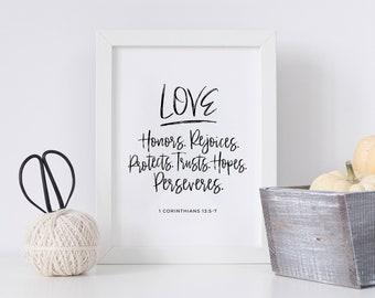 Printable PDF - Bible Verse Print (1 Corinthians 13:5-7) - 8x10 Downloadable File - Home Decor, Gifts, DIY, Marriage - Love