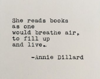 Annie Dillard Reading Quote Typed on Typewriter - 4x6 White Cardstock