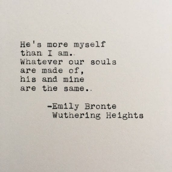 Wuthering Heights Quotes Beauteous Emily Bronte Love Quote Wuthering Heights Typed On Etsy