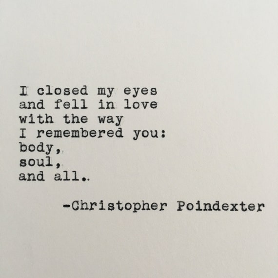 Christopher Poindexter Love Quote Typed on Typewriter