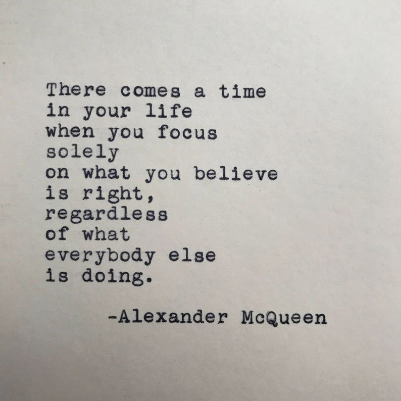 Alexander McQueen Life Quote Typed on Typewriter