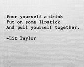 Sassy Liz Taylor quote