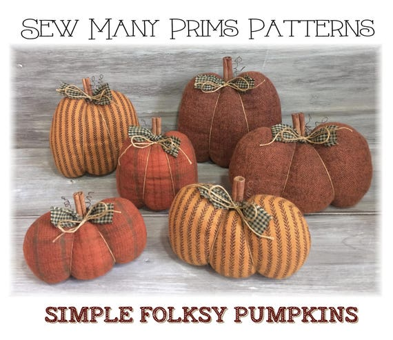 Pumpkin PATTERN, 2 types in 3 sizes, EASY, Thanksgiving, Fall, Autumn - Simple Folksy Pumpkins - Sew Many Prims - instant download