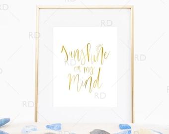 Sunshine on my Mind - PRINTABLE Wall Art / Nautical Wall Print / Beach art print / Beach Quote / Sun Quote / Hand Drawn Lettering Beach Art