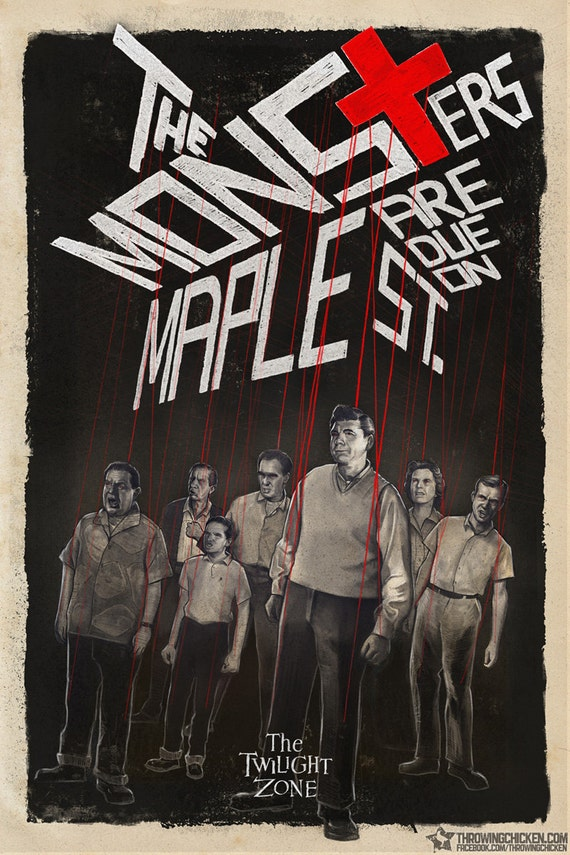 Twilight Zone The Monsters Are Due On Maple Street Poster Etsy