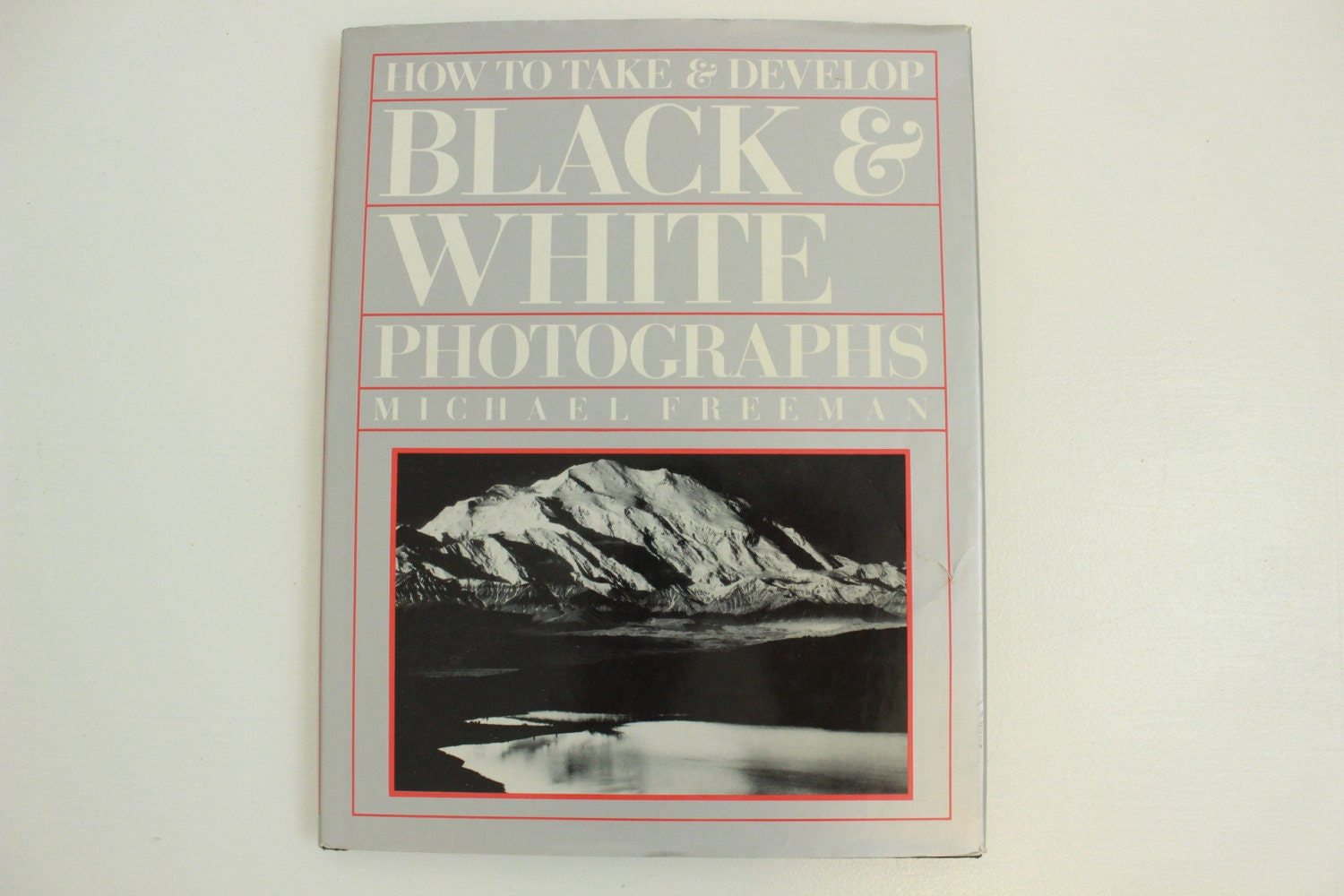 How to take and develop black white photographs by michael freeman monochrome images techniques hardbound vintage book film 1988