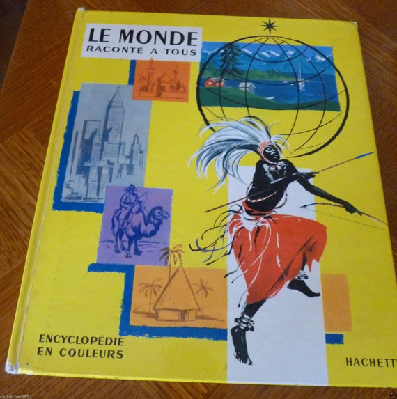 Book for child the world tells all vintage 1960 by Hachette library made in france collector