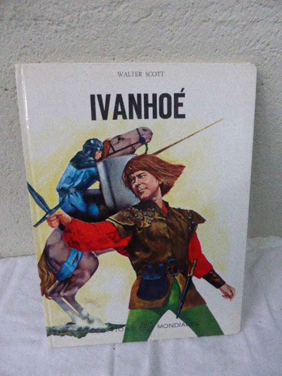Children's book in French, IVANHOE, World edition DEL DUCA, vintage 1968