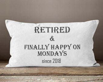 Women's Retirement Gifts, Retirement Gift Her, Retirement Women, Gift For Retirement Party, Retired and Finally Happy On Mondays