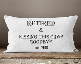 Gift For Retirement , Retirement Gift Her, Retirement Women, Women's Retirement Gifts, Retired and Kissing This Crap Goodbye