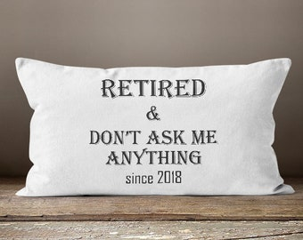 Gift For Retirement Party, Retirement Gift, Women Retirement Gifts, Retirement Gifts For Coworkers, Retired and Don't Ask Me Anything