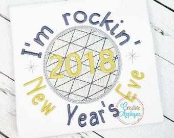 I'm Rockin New Year's Eve 2018 Digital Machine Embroidery Design 4 Sizes, New Year's eve embroidery, 2018 embroidery