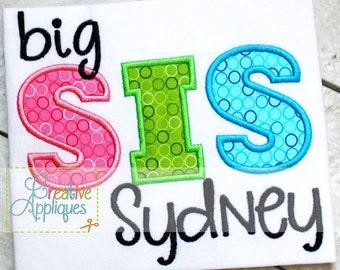 4 SIZES Sis Sister Digital Machine Embroidery Applique Design 4 Sizes