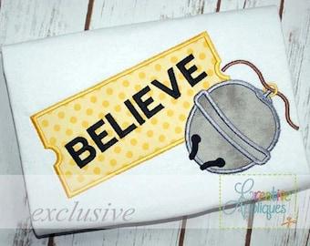 Believe Sleigh Bell Applique Digital Machine Embroidery Design 4 Sizes, sleigh bell applique, polar express ticket applique, train ticket