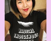 Radical Indigenous Queer Feminist T-Shirt