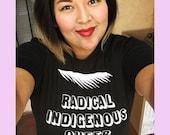 Radical Indigenous Queer Feminist T-Shirt