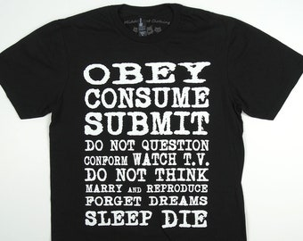 Obey Consume Submit T-Shirt They Live Subliminal Messages Punk