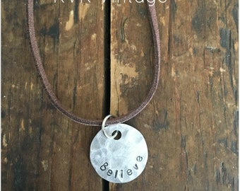 Disc Pendant Word Necklace - BELIEVE -Disc Pendant - Word Necklace - Inspiring Necklace - Inspirational Necklace - Choker