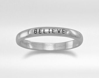 "Sterling Silver ""BELIEVE"" Band Ring - 2.5 mm Rings - Inspiring Rings - Stamped Rings"