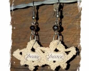 Crochet Hippie Earrings - PEACE - Boho Jewelry - Boho Earrings - Hippie Earrings- Fabric Earrings - Inspiring Earrings