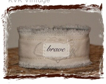 Boho Bracelet With Words Fabric (BRAVE) - Cuff Bracelet - Handmade Bracelet - Bohemian Jewelry
