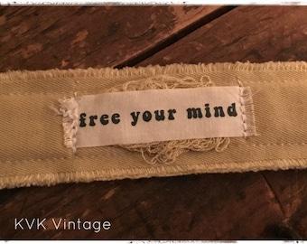 Boho Bracelet With Words Fabric (Free Your Mind) - Cuff Bracelet - Handmade Bracelet - Bohemian Jewelry