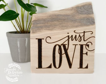 Just Love / Just Love Standing Sign / Rustic Tiered Tray Decor / Farmhouse Shelf Sitter / Christian Decor / Scripture Sign / Love Sign