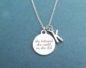 Personalized, Letter, Initial, She believed, She could , So she did, Silver, Necklace, Birthday, Best friends, Sister, Gift, Jewelry