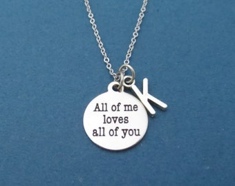 Personalized, Letter, Initial, All of me loves all of you, John Legend, Silver, Necklace, Birthday, Best friends, Sister, Gift, Jewelry