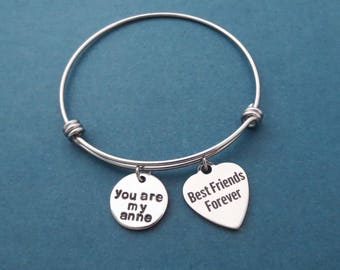 You are my anne, Best Friends Forever, Silver, Bangle, Bracelet, Birthday, Best friends, Sister, Gift, Jewelry