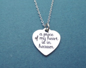 A piece of my heart is in heaven, Memorial, Loss, Heart, Necklace, Remembrance, Remember, Gift, Jewelry