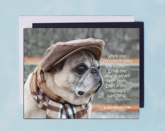 ALL NEW Pug Magnet - Work Like You Don't Need the Money - 5 x 4 Pug magnet - by Pugs and Kisses